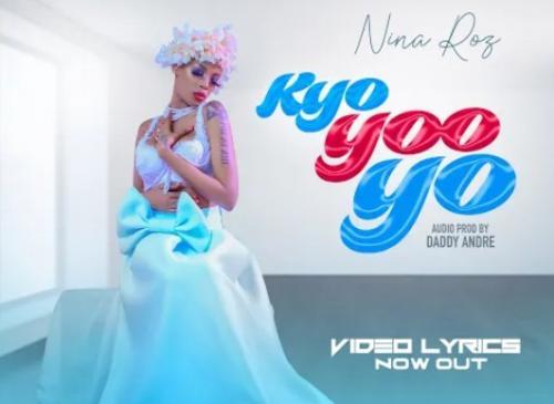 Nina Roz – Kyoyooyo  mp3 download