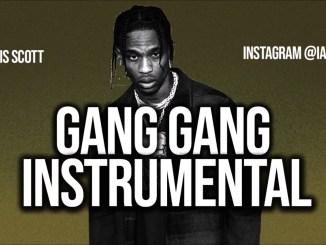 Travis Scott – GANG GANG Instrumental Ft. Sheck Wes