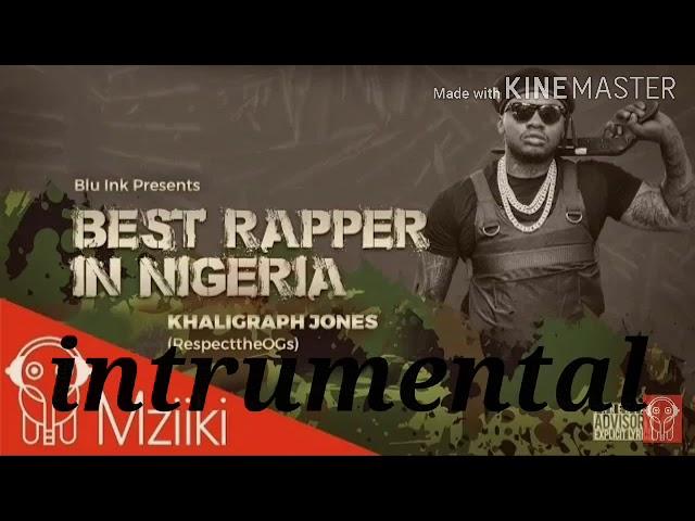 Khaligraph Jones – Best Rapper in Nigeria (Instrumental) mp3 download