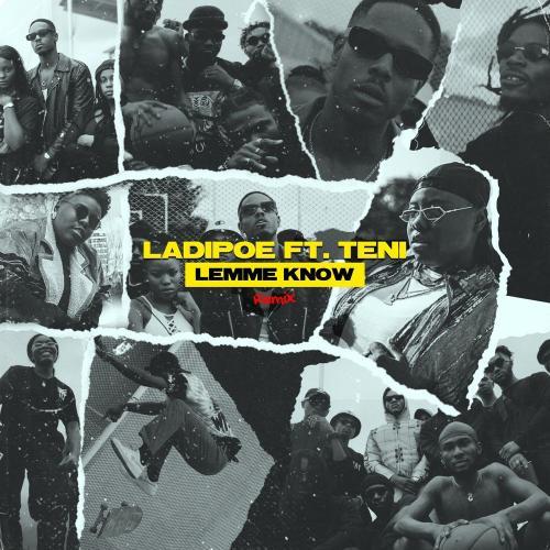 LadiPoe Ft. Teni – Lemme Know (Remix) mp3 download
