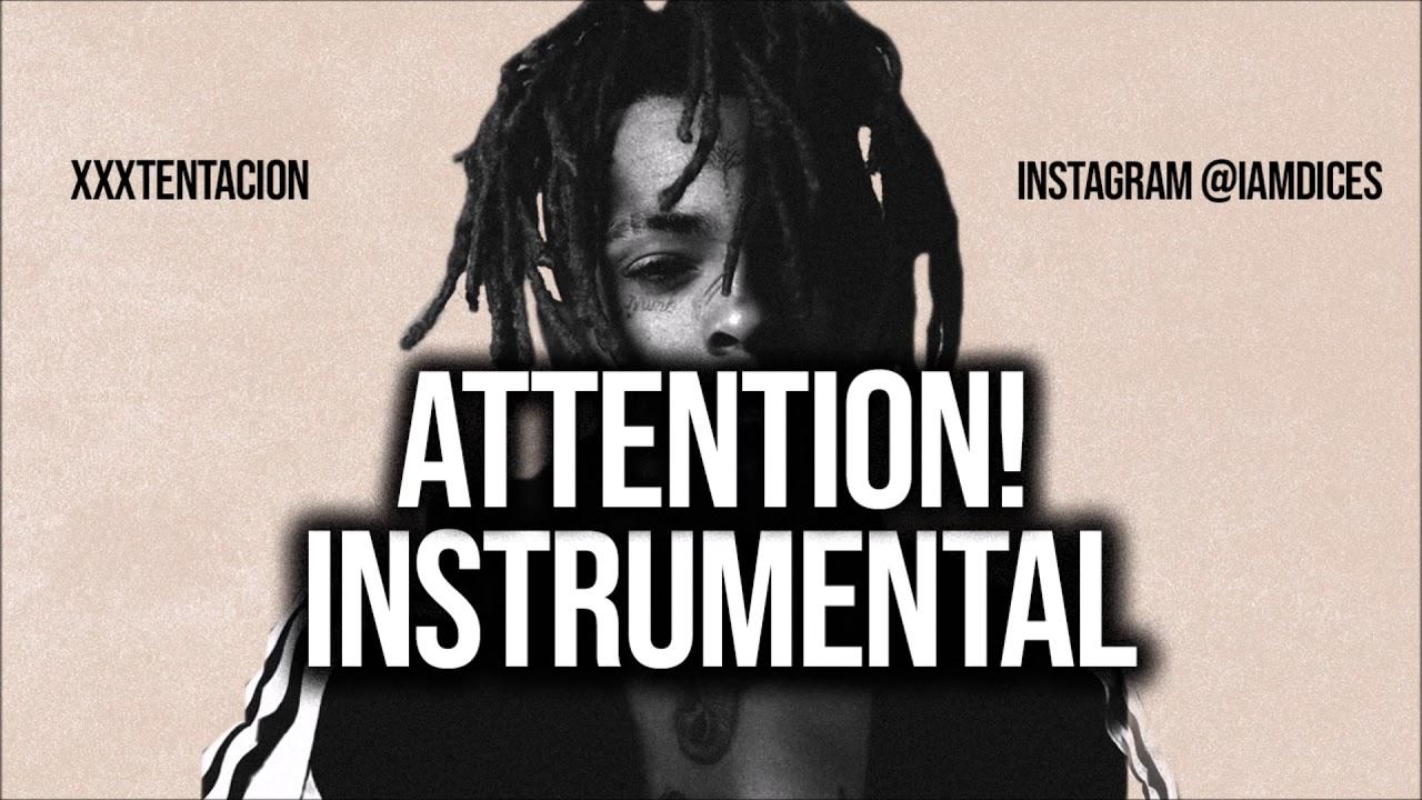 XXXTentacion – Attention! (Instrumental) mp3 download