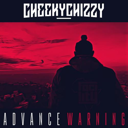 CheekyChizzy – Advance Warning mp3 download