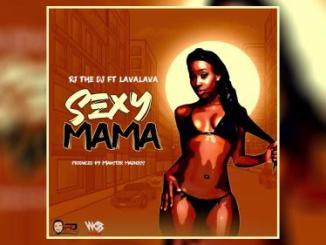 Rj The Dj Ft. Lava Lava – Sexy Mama