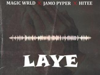 Magic Wrld – Laye Ft. Jamopyper, Hitee
