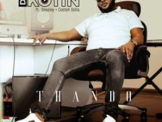 DJ Kotin – Thando Ft. Sneziey, Costah Dolla