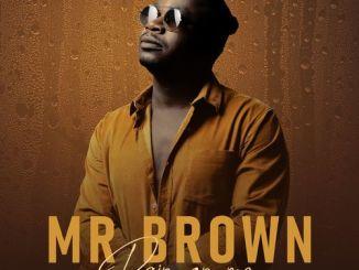 Mr Brown – Thandolwami Nguwe Ft. Makhadzi, Zanda Zakuza