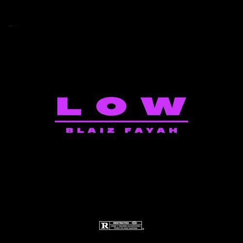 Blaiz Fayah x Dj Glad – Low mp3 download