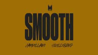 Skillibeng, Jahvillani – Smooth mp3 download