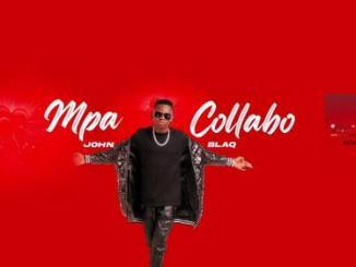 John Blaq – Mpa Collabo