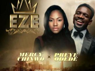 Mercy Chinwo – Eze Ft. Preye Odede