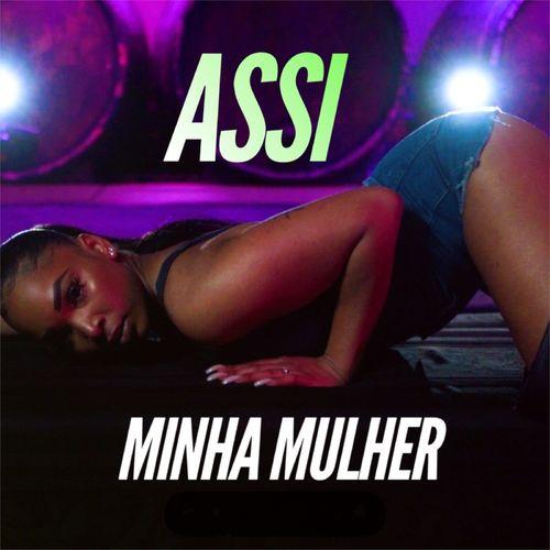 Assi – Minha Mulher mp3 download