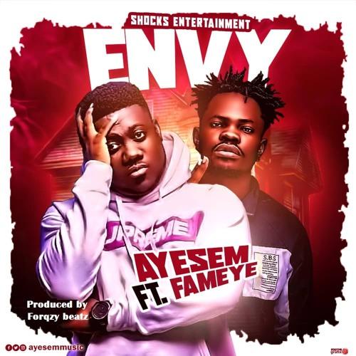 Ayesem Ft. Fameye – Envy mp3 download
