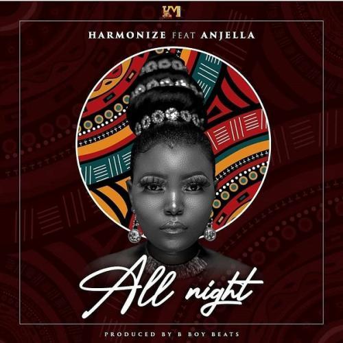Harmonize – All Night Ft. Anjella mp3 download