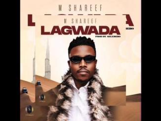 Umar M Shareef – Lagwada