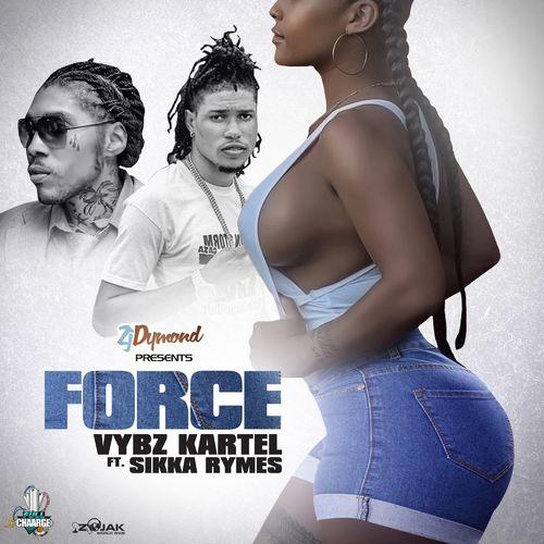 Vybz Kartel – Force Ft. Sikka Rymes, ZJ Dymond mp3 download