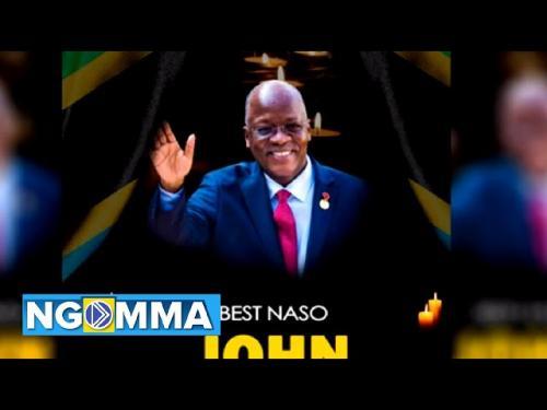 Best Naso – John Magufuli mp3 download