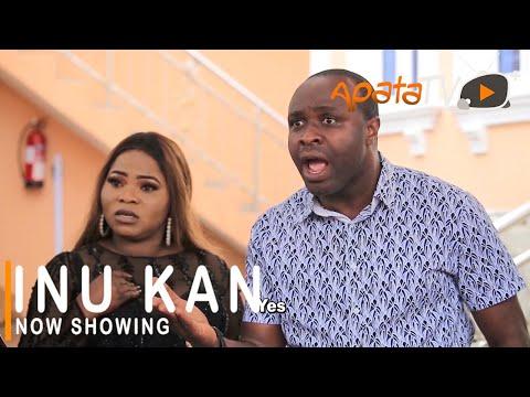 Movie  Inu Kan Latest Yoruba Movie 2021 Drama mp4 & 3gp download