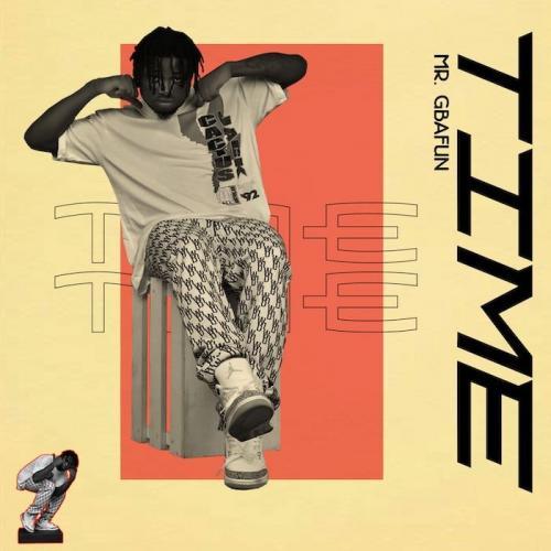 Mr Gbafun – Time mp3 download