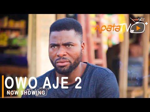 Movie  Owo Aje Part 2 – Latest Yoruba Movie 2021 Drama mp4 & 3gp download