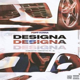 Popp Hunna – Designa (Corvette Corvette, Pt. 2) mp3 download