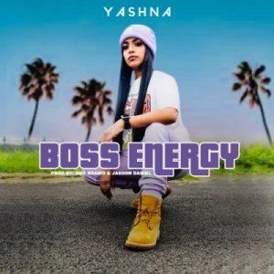 Yashna – Boss Energy mp3 download