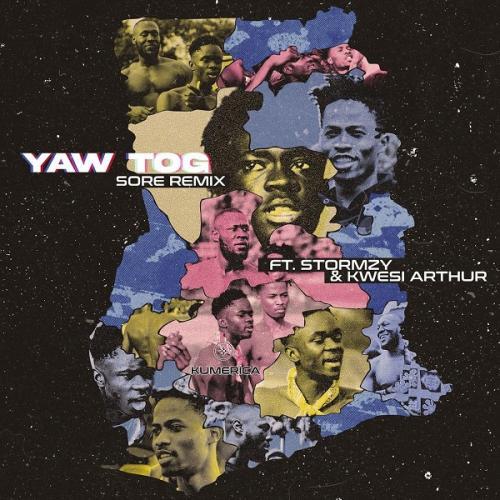 Yaw Tog – Sore (Remix) Ft. Stormzy, Kwesi Arthur mp3 download
