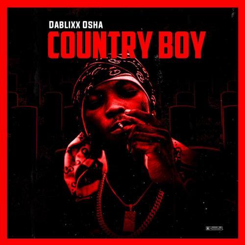 Dablixx Osha – HOAYN (Hating On A Young Nigga) mp3 download
