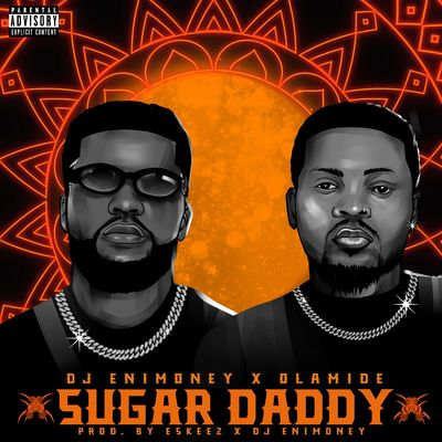 Dj Enimoney – Sugar Daddy Ft. Olamide mp3 download