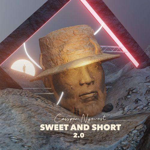 Album: Cassper Nyovest – Sweet And Short 2.0 mp3 download