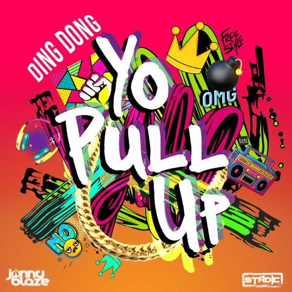 Ding Dong – Yo Pull Up Ft. Stadic, Jonny Blaze mp3 download