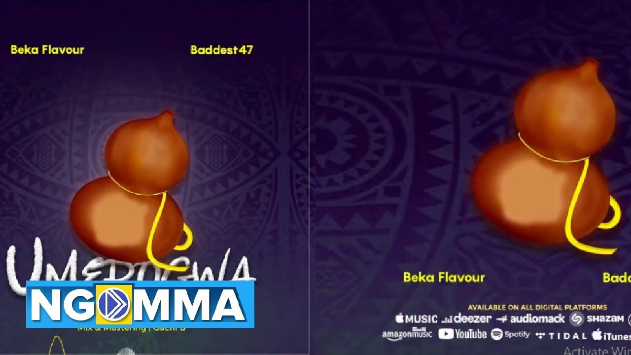 Beka Flavour Ft. Baddest 47 – Umerogwa mp3 download