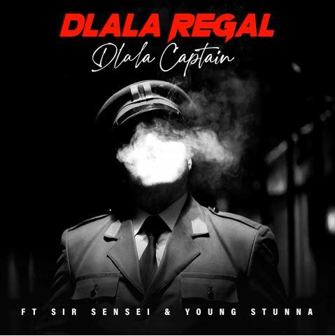 Dlala Regal – Dlala Captain Ft. Sir Sensei, Young Stunna mp3 download