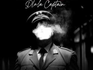 Dlala Regal – Dlala Captain Ft. Sir Sensei, Young Stunna