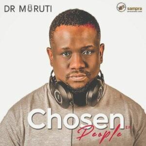 [EP] Dr Moruti – Chosen People mp3 download