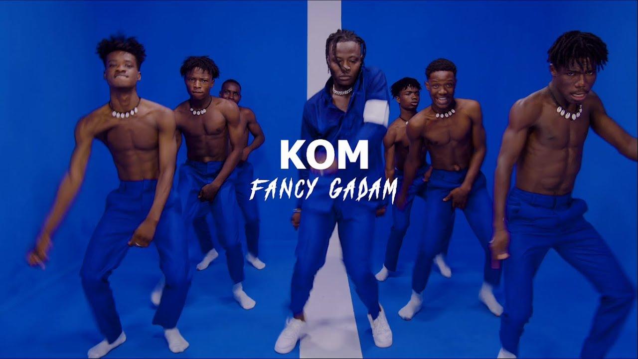 Fancy Gadam – Kom mp3 download