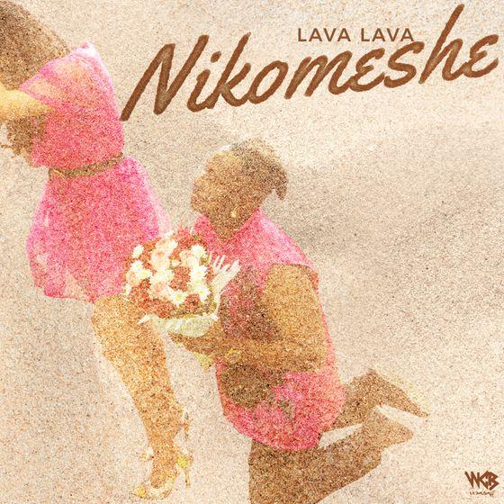 Lava Lava – Nikomeshe mp3 download