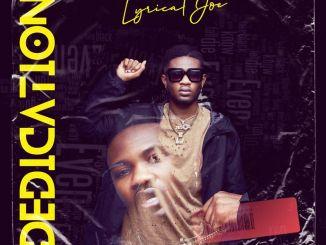 Lyrical Joe – Dedication