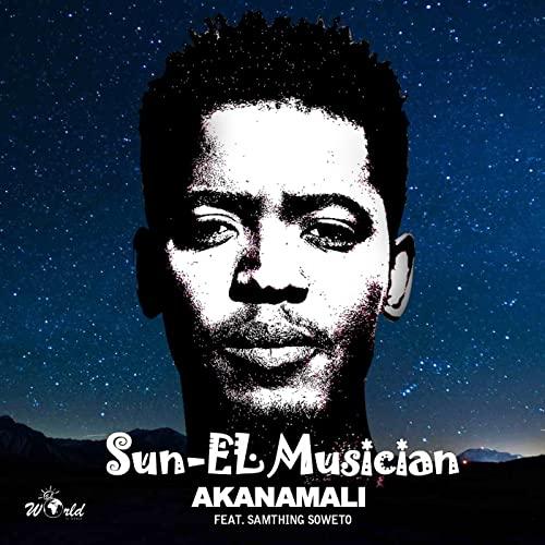 Sun-EL Musician – Akanamali Ft. Samthing Soweto mp3 download