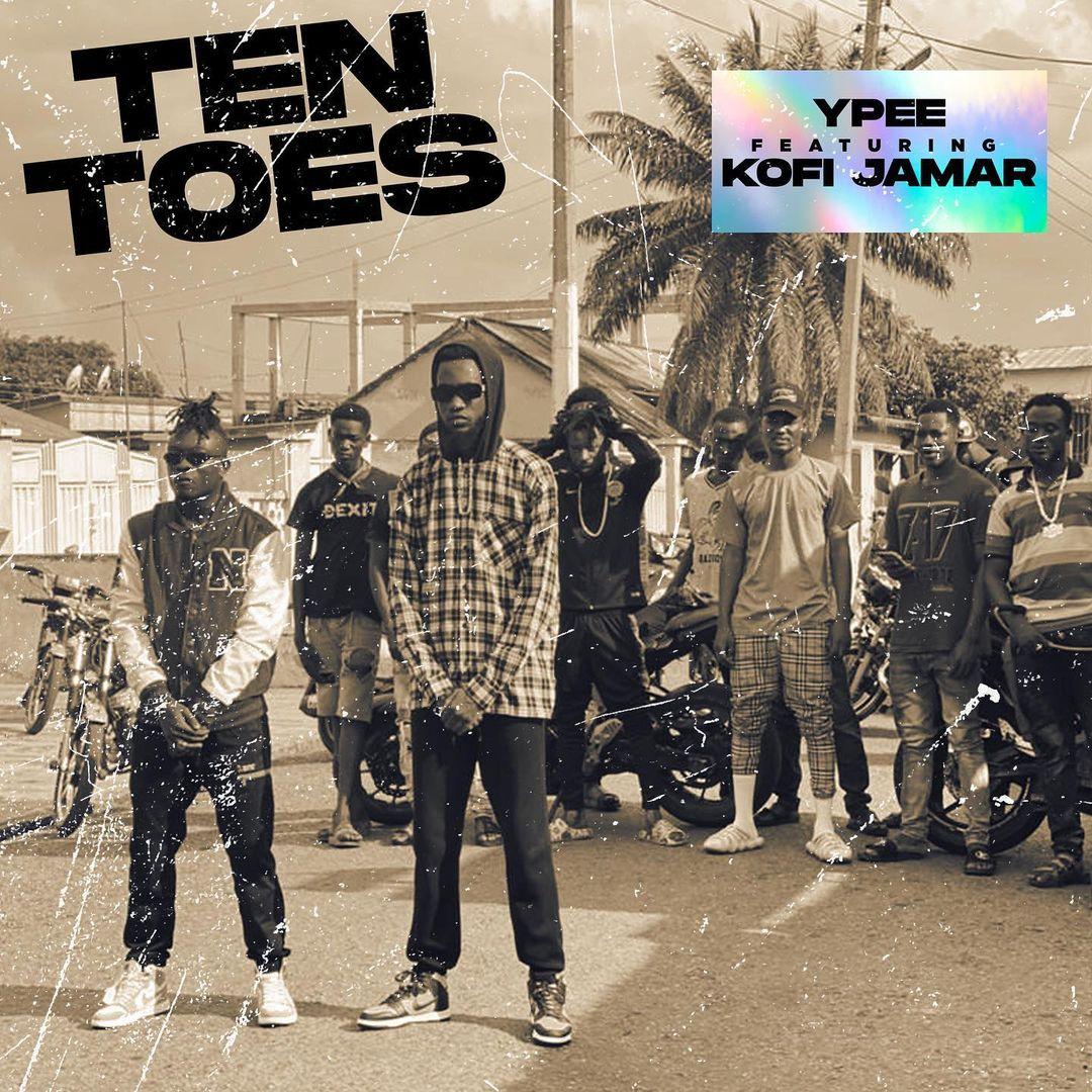 Ypee Ft. Kofi Jamar – Ten Toes mp3 download
