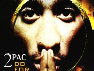 2Pac – Do For Love