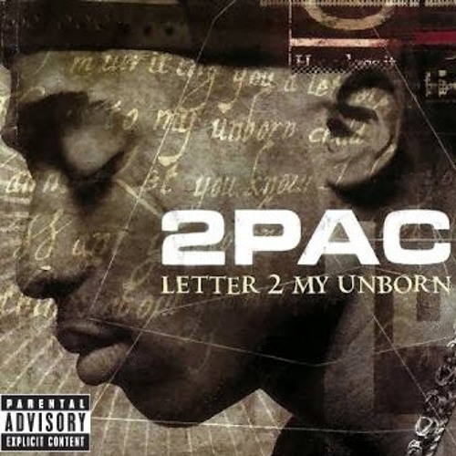 2pac - Letter 2 My Unborn mp3 download