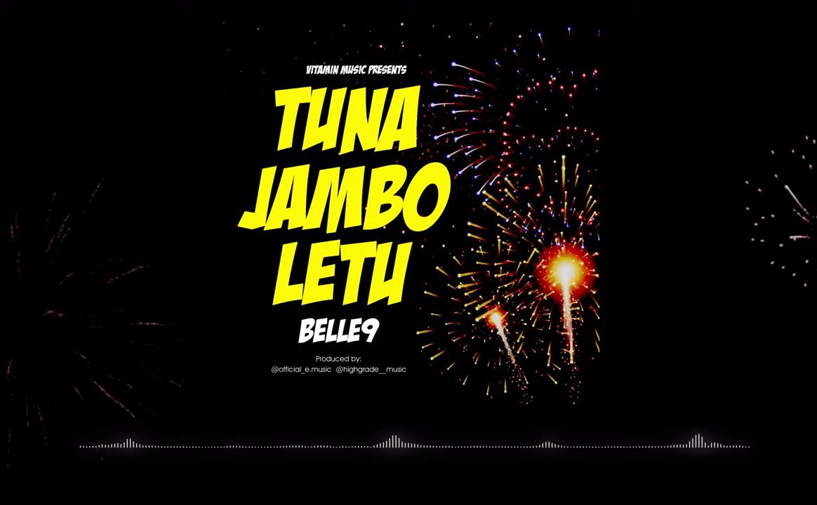 Belle 9 – Tuna Jambo Letu mp3 download