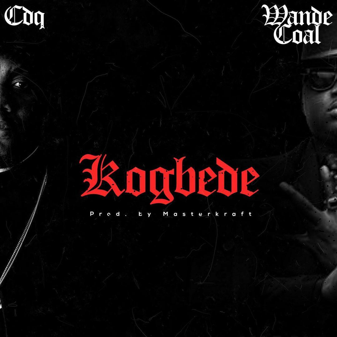CDQ – Kogbede Ft. Wande Coal mp3 download