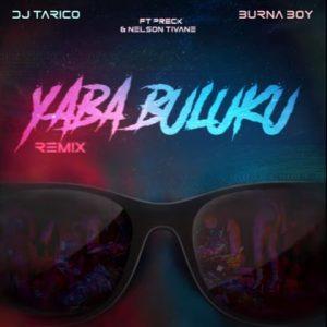 DJ Tarico – Yaba Buluku (Remix) mp3 download