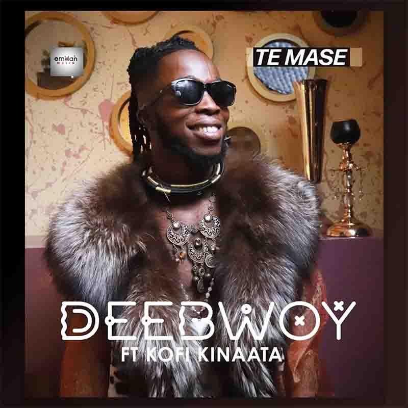 DeeBwoy – Te Mase Ft. Kofi Kinaata mp3 download