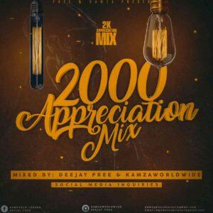 Deejay Pree & Kamzaworldwide – 2k Appreciation Mix mp3 download