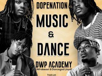 DopeNation x Dancegod Lloyd x Afrobeast x DWP Academy – Zenabu
