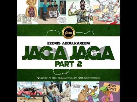 Eedris Abdulkareem – Jaga Jaga Oti Get E (Season 2) mp3 download