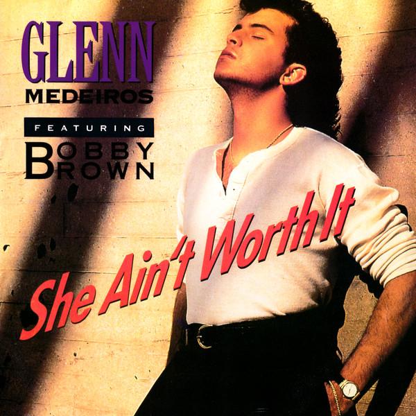 Glenn Medeiros - She Ain't Worth It mp3 download