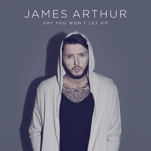 James Arthur - Say You Won't Let Go mp3 download